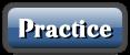 practice button